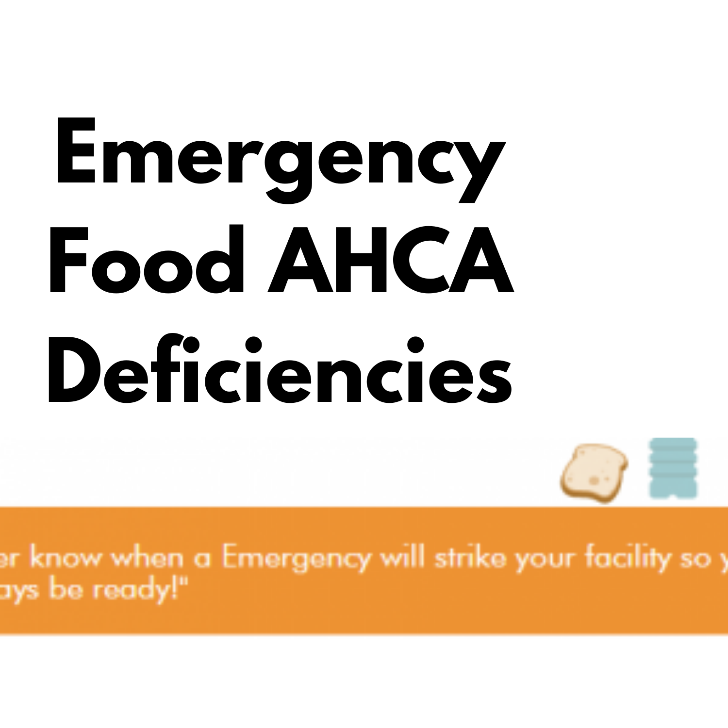 Emergency Food AHCA Deficiencies