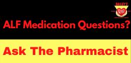 ALF Medication Question