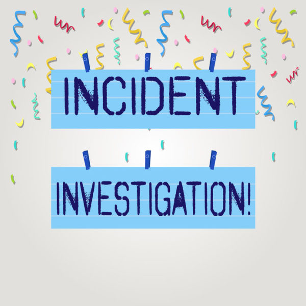 Investigate an incident