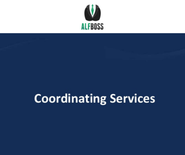 Coordinating services for ALR residents