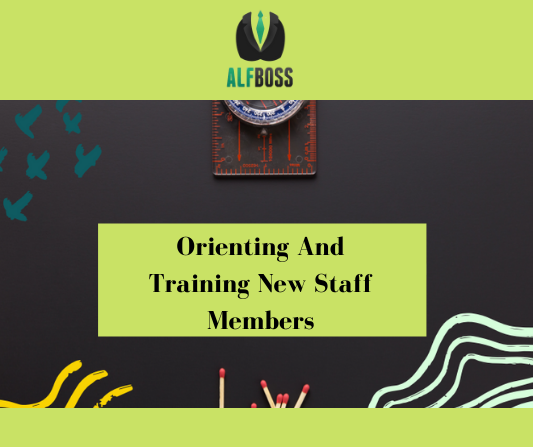 Orienting and training new staff members