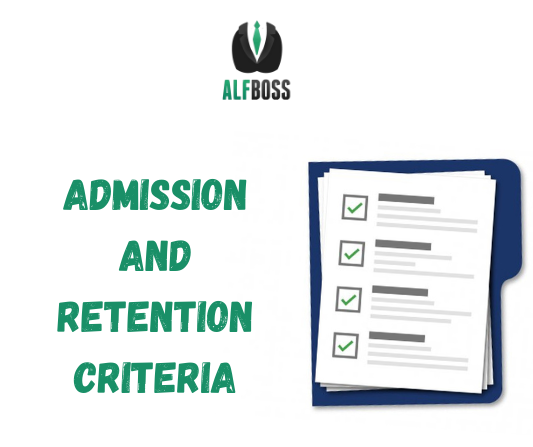Admission and retention criteria