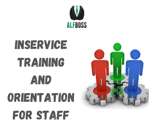 Inservice training and orientation for staff
